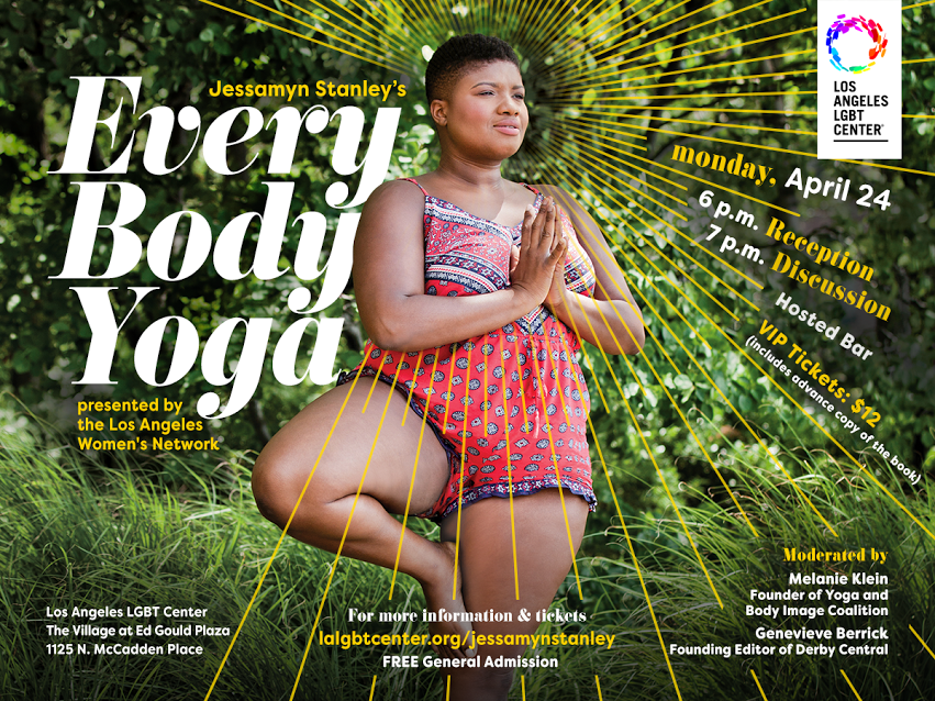 Jessamyn Stanley's Every Body Yoga | Los Angeles LGBT Center | 4/24/2017